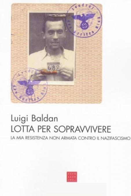 La copertina del libro di ricordi di Luigi Baldan
